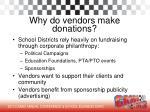 why do vendors make donations