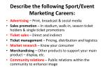 describe the following sport event marketing careers