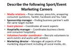 describe the following sport event marketing careers1