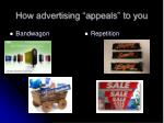 how advertising appeals to you4