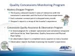 quality concessions monitoring program