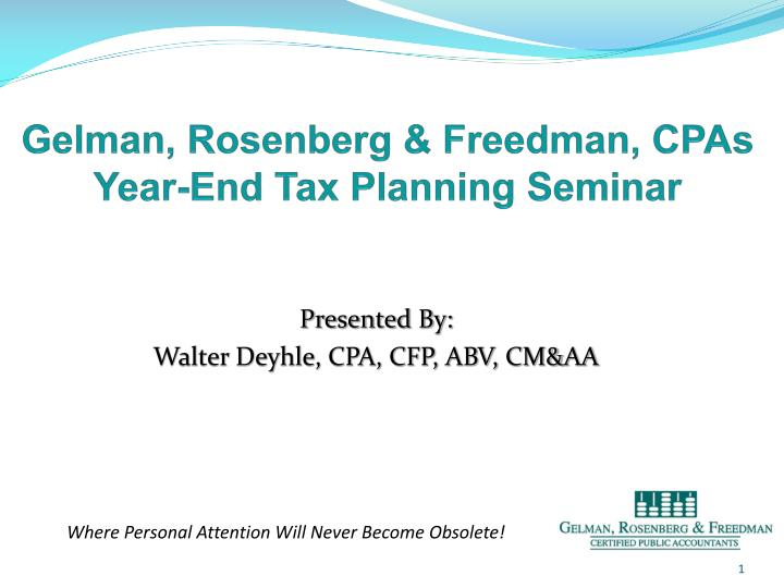 gelman rosenberg freedman cpas year end tax planning seminar n.