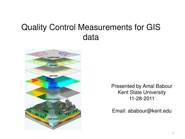 quality control measurements for gis data n.