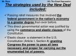 the strategies used by the new deal included
