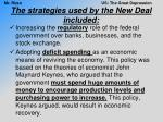 the strategies used by the new deal included2