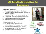 lsc benefits incentives for businesses