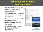 lsc voluntary technical assistance visits