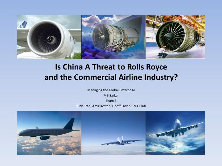 is china a threat to rolls royce and the commercial airline industry n.