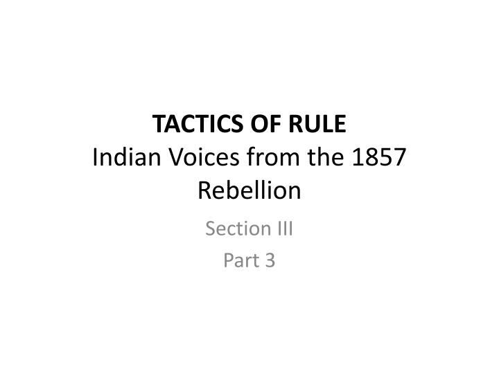 tactics of rule indian voices from the 1857 rebellion n.