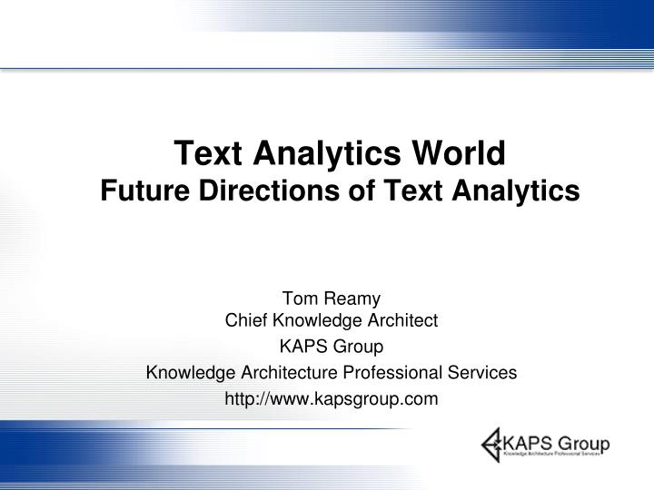 text analytics world future directions of text analytics n.