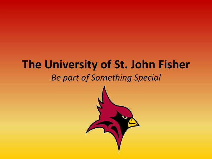 the university of st john fisher be part of something special n.