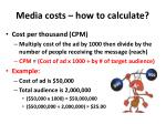 media costs how to calculate