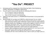 you do project