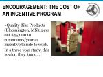 encouragement the cost of an incentive program