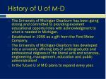 history of u of m d