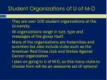 student organizations of u of m d