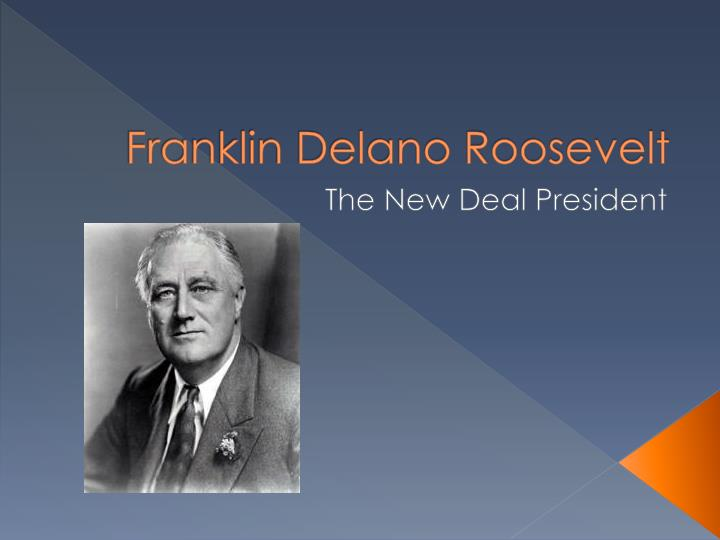 franklin delano roosevelt and the new deal essay What was the new deal, and why was franklin delano roosevelt elected us president describe the beginnings of the great depression, including possible causes, the presidency of herbert hoover, and the election of 1932.
