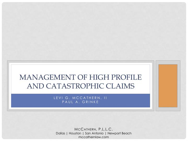 management of high profile and catastrophic claims n.