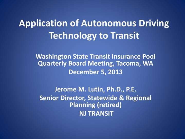 application of autonomous driving technology to transit n.