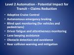 level 2 automation potential impact for transit claims reduction