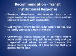 recommendation transit institutional response