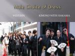 male choice of dress