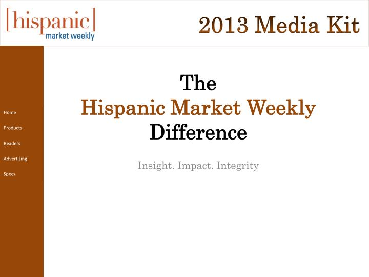 the hispanic market weekly difference n.
