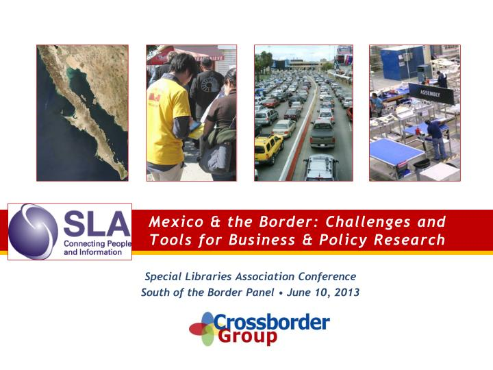 mexico the border challenges and tools for business policy research n.