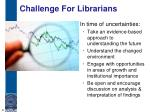 challenge for librarians