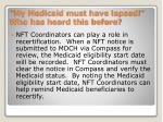 my medicaid must have lapsed who has heard this before