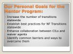 our personal goals for the mentor program
