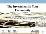 the investment in your community