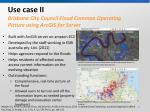 use case ii brisbane city council flood common operating picture using arcgis for server