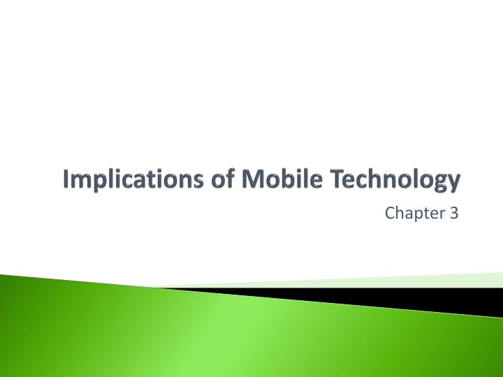 implications of mobile technology n.