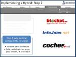 implementing a hybrid step 2