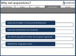 why not acquisitions