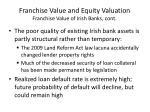 franchise value and equity valuation franchise value of irish banks cont