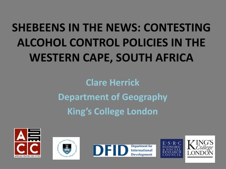 shebeens in the news contesting alcohol control policies in the western cape south africa n.