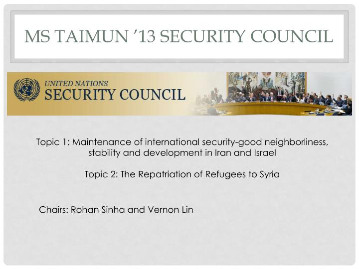 ms taimun 13 security council n.