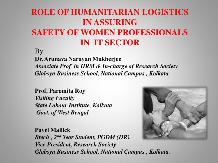 role of humanitarian logistics in assuring safety of women professionals in it sector n.