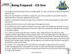 being prepared ics one