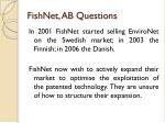 fishnet ab questions