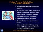 project primary stakeholders the project contractor2
