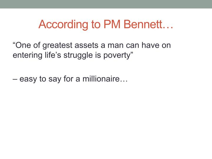 According to PM Bennett…