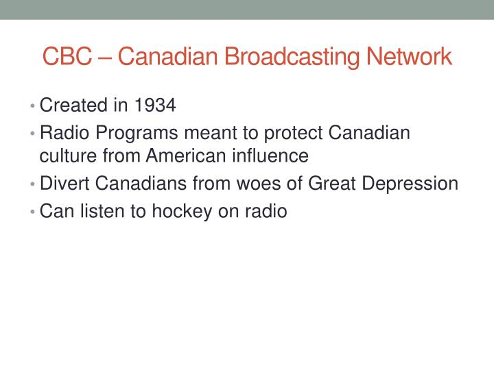 CBC – Canadian Broadcasting Network