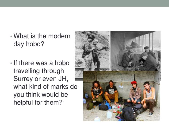 What is the modern day hobo?