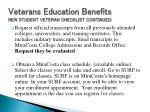 veterans education benefits new student veteran checklist continued