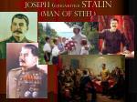 joseph djugashvili stalin man of steel