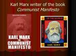 karl marx writer of the book communist manifesto