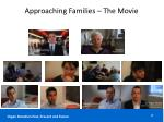 approaching families the movie